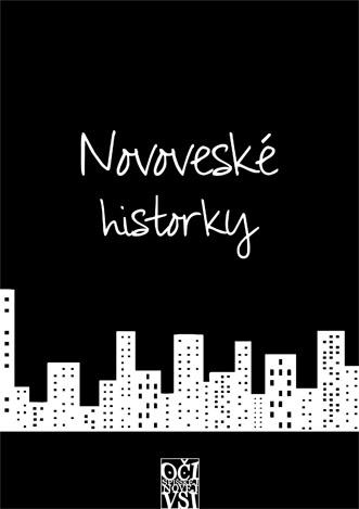 Oči Spišskej Novej Vsi - Novoveské historky