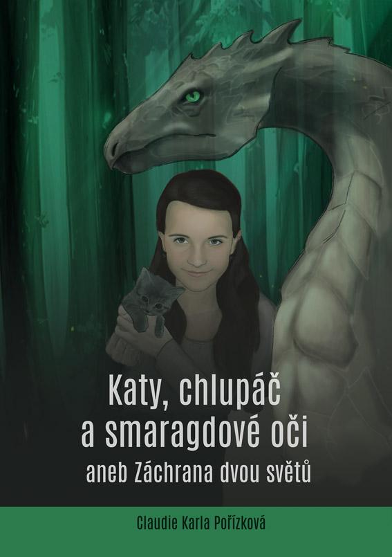 Pořízková Claudie Karla - Katy, chlupáč a smaragdové oči