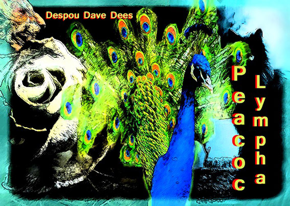 Dees Despou Dave - Peacoc Lympha